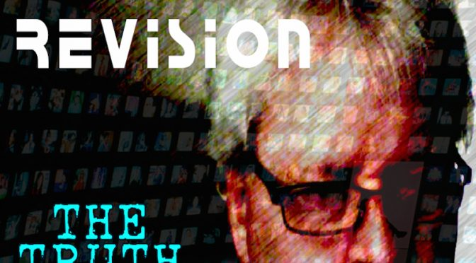 New Music Release – New Album: Reality Revision By The Truth Tale
