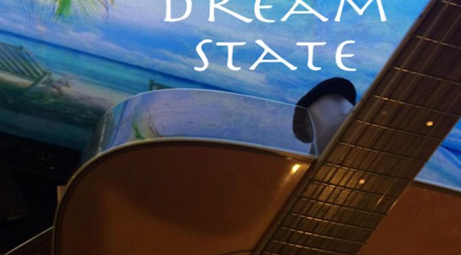 New Release: Dream State by The Truth Tale – New Album