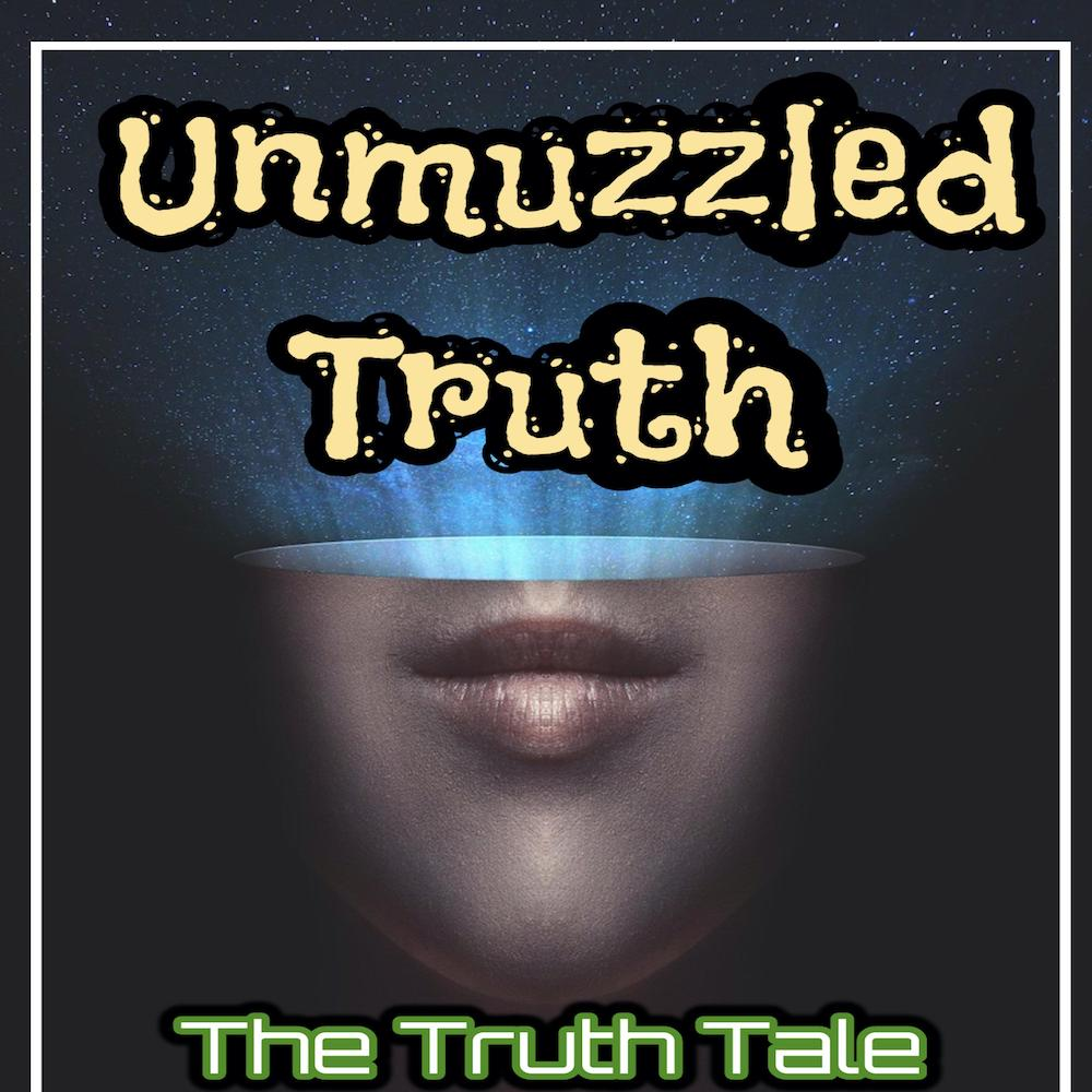 New Album: Unmuzzled Truth by The Truth Tale